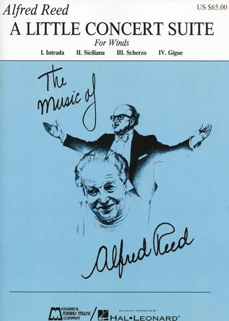 【取寄 約7-14日間】小組曲 作曲:アルフレッド・リード A Little Concert Suite【吹奏楽 楽譜セット】