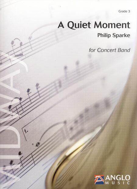 クワイェット・モーメント 作曲:フィリップ・スパーク A Quiet moment【吹奏楽 楽譜セット】
