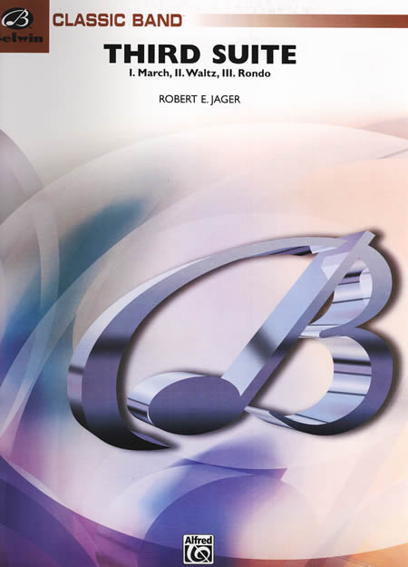 【取寄 約7-14日間】第3組曲 作曲:ロバート・ジェイガー Third Suite【吹奏楽 楽譜セット】