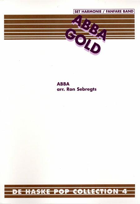 【取寄 約10日間】アバ・ゴールド(メドレー) 作曲:アバ 編曲:ロン・セブレフトス Abba Gold【吹奏楽 楽譜セット】