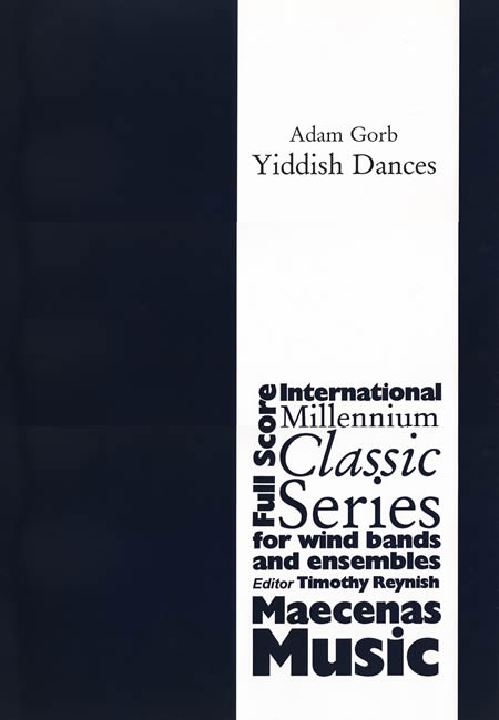 イディッシュ・ダンス 作曲:アダム・.ゴーブ Yiddish Dances【吹奏楽 楽譜セット】