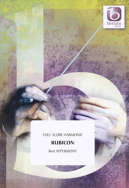 【取寄 約10日間】ルビコン 作曲:ベルト・アッペルモント Rubicon【吹奏楽 楽譜セット】