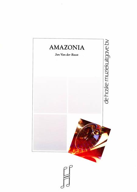【取寄 約10日間】アマゾニア 作曲:ヤン・ヴァンデルロースト Amazonia【吹奏楽 楽譜セット】
