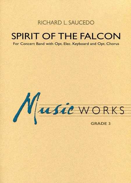 【取寄 約10日間】スピリット・オブ・ザ・ファルコン 作曲:リチャード・L・ソーシード Spirit Of The Falcon【吹奏楽 楽譜セット】