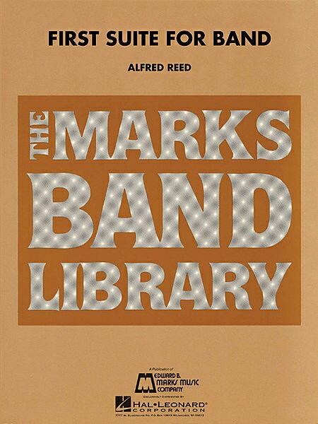 【取寄 約7-14日間】第1組曲 作曲:アルフレッド・リード First Suite【吹奏楽 楽譜セット】