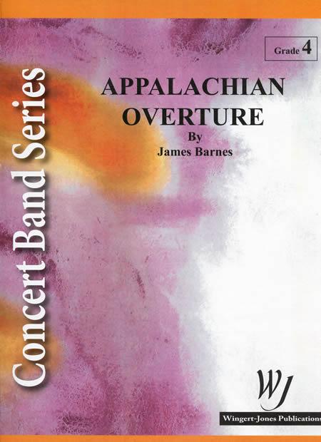 【取寄 約7-10日間】アパラチアン序曲 作曲:ジェームズ・バーンズ Appalachian Overture【吹奏楽 楽譜セット】