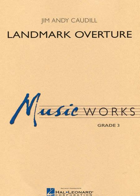 【取寄 約7-14日間】ランドマーク序曲 作曲:ジム・アンディ・コーディル Landmark Overture【吹奏楽 楽譜セット】