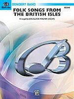 【取寄 約7-14日間】イギリスの島々の歌 作曲:伝承曲 編曲:ダグラス・E・ワーグナー Forksongs From The British Isles【吹奏楽 楽譜セット】