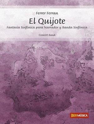【取寄 約10日間】交響幻想曲「エル・キホーテ」 作曲:フェルレル・フェルラン El Quijote - Fantasia Sinfonica para narrador y banda【吹奏楽 楽譜セット】
