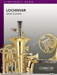 【取寄 約10日間】ロッキンヴァー 作曲:ジェームズ・カーナウ Lochinvar【吹奏楽 楽譜セット】