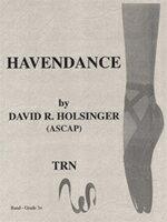 【取寄 約7-21日間】ヘイヴンダンス 作曲:デヴィッド・ホルジンガー Havendance【吹奏楽 楽譜セット】