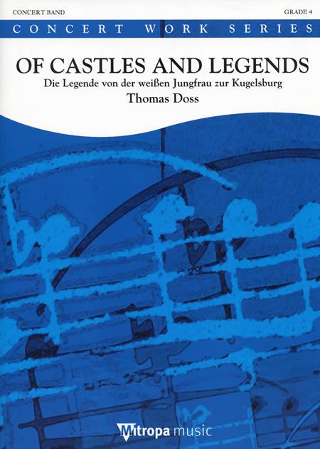【取寄 約10日間】オブ・キャッスルズ・アンド・レジェンズ 作曲:トーマス・ドス Of Castles and Legends【吹奏楽 楽譜セット】