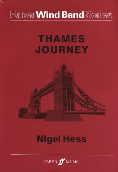 テムズ・ジャーニー (テムズ川の旅) 作曲:ナイジェル・ヘス Thames Journey【吹奏楽 楽譜セット】
