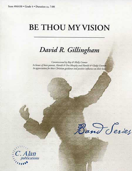 【取寄 約7-21日間】主こそ我が望み 作曲:デヴィッド・ギリングハム Be Thou My Vision【吹奏楽 楽譜セット】