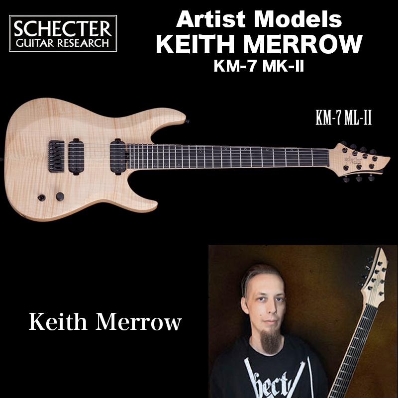 シェクター SCHECTER / KM-7 MK-II | KEITH MERROW | キース メロウ 7弦 KM7 Mark2 送料無料