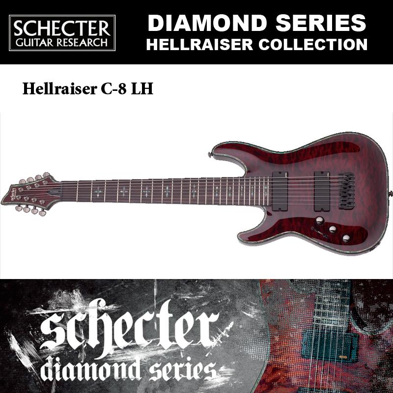 シェクター SCHECTER / Hellraiser C-8 LH BCH ヘルレイザーC8 ブラックチェリー 8弦ギター 左利き用(レフトハンド)ダイヤモンドシリーズ 送料無料