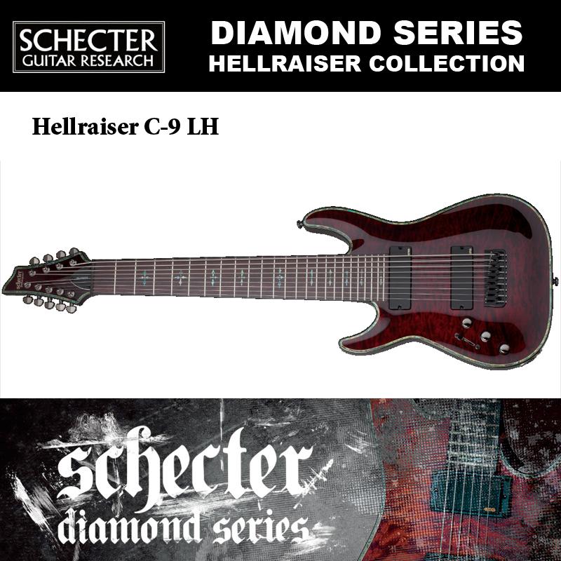 シェクター SCHECTER / Hellraiser C-9 LH BCH ヘルレイザーC9 チェリー 9弦ギター 左利き用(レフトハンド) ダイヤモンドシリーズ 送料無料