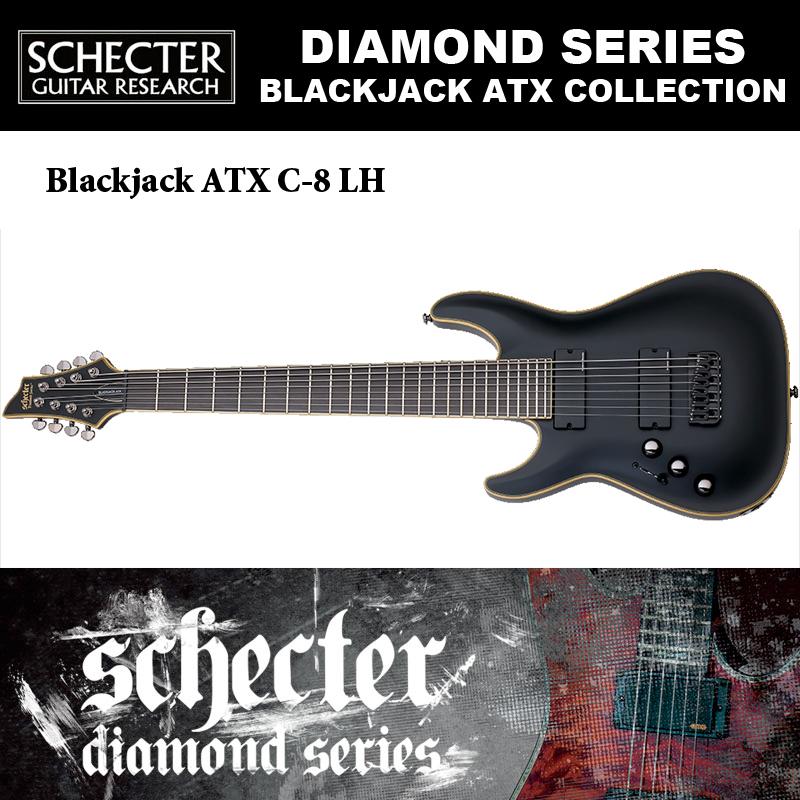 シェクター SCHECTER / Black Jack ATX C-8 LH ABSN ブラックジャック AD-C-8-ATX 8弦 レフトハンド(左利き用) エイジドブラックサテン 送料無料