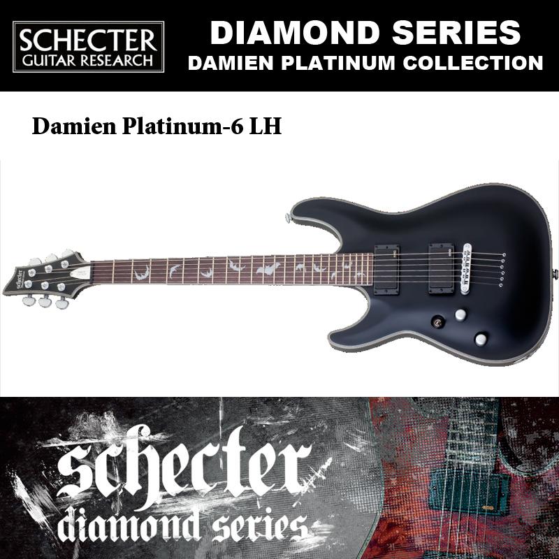 シェクター SCHECTER / DAMIEN PLATINUM-6 LH ダミアン プラチナ6 レフトハンド(左利き用)AD-DM-PTM 送料無料