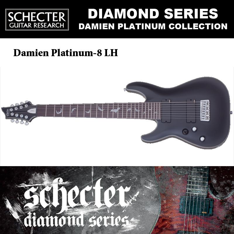 シェクター SCHECTER / DAMIEN PLATINUM-8 LH ダミアン プラチナ8 レフトハンド(左利き用)AD-DM-PTM-8 8弦ギター 送料無料