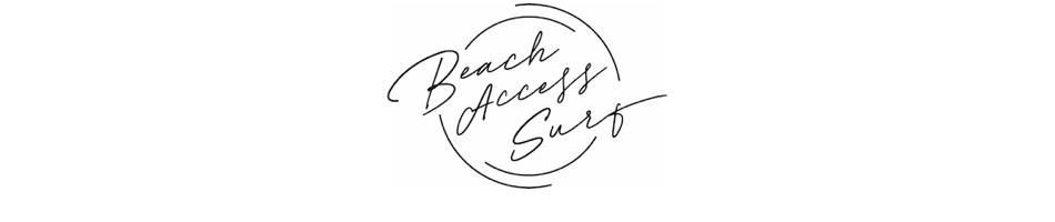 ビーチアクセスサーフ:Beach Access Surfは楽しく快適なサーフィン/ビーチライフを提案します。