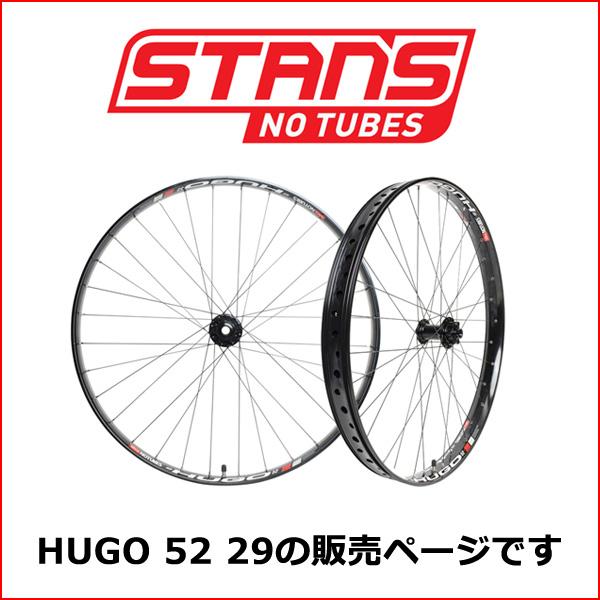 Stan's NoTubes HUGO 52 29 15X110/12X142 SHIMANO 自転車 ホイール