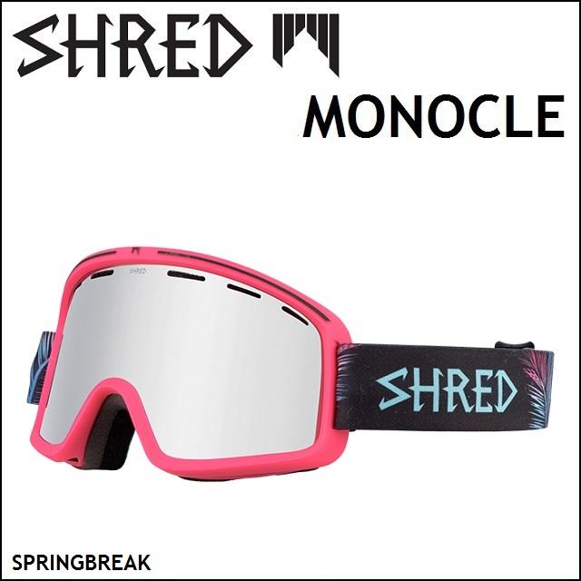 18-19 SHRED シュレッド ゴーグル MONOCLE モノクル SPRINGBREAK / CARAMEL PLATINUM