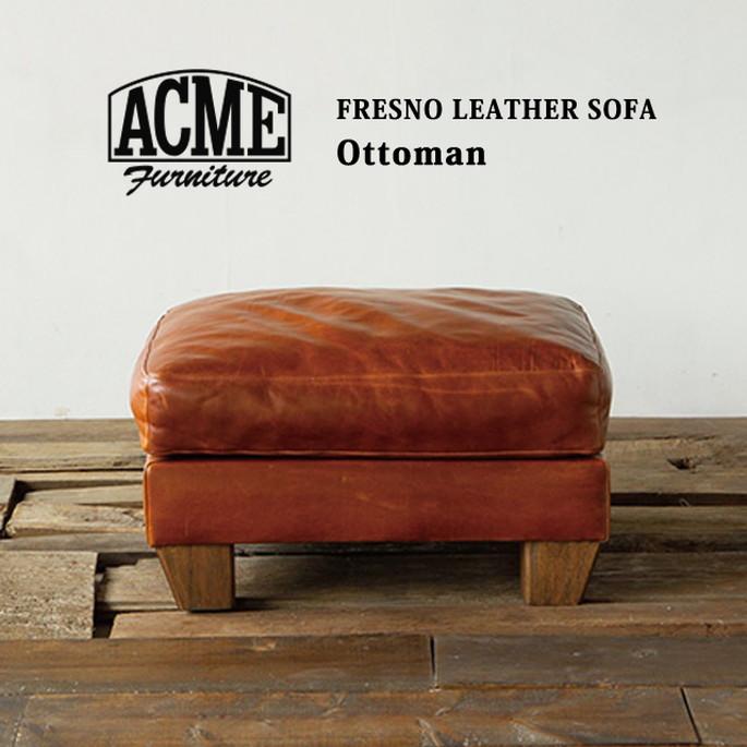 アクメファニチャー ACME Furniture FRESNO LETHER OTTOMAN 送料無料