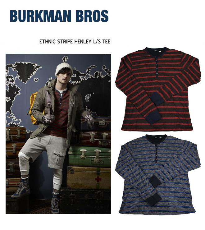 【5,000円ポッキリ!】BURKMAN BROS バークマンブラザーズ ETHNIC STRIPE HENLEY L/S TEE エスニック ロングTシャツ 長袖 トップス メンズ BBRO-K6028