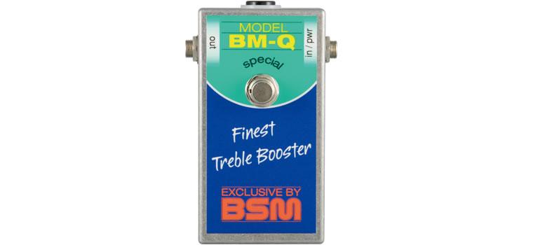 BSM / BM-Qトレブル・ブースター