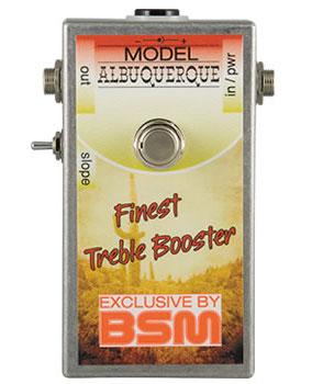 BSM / Albuquerqueハイゲイン・トレブルブースター