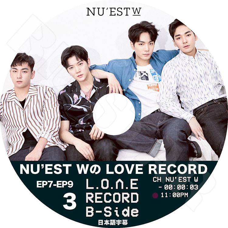 【K-POP DVD】☆★NU'EST W LOVE RECORD B-SIDE #3 (EP07-09)★【日本字幕あり】【ニューイースト ジェイアール アーロン ミンヒョン ベクホ レン KPOP DVD】