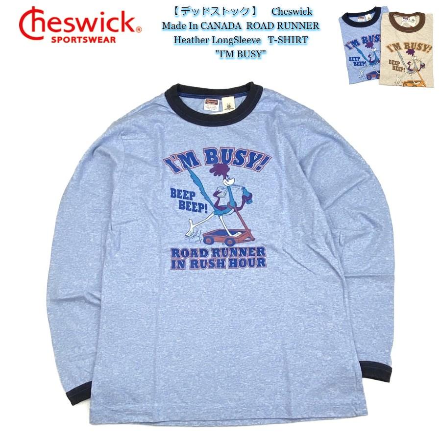 デッドストック Cheswick Tシャツ ゆうパケット送付商品 スペシャルプライス Made 安全 In CANADA. ROAD RUNNER Heather LongSleeve 100% チェスウィック カナダ製 CH64184 BUSY