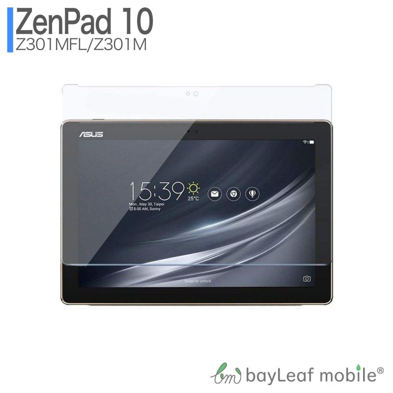9H 飛散防止 ZenPad 予約販売品 10 Z301MFL Z301M ゼンパッド フィルム ガラスフィルム 貼り付け 簡単 クリア お得クーポン発行中 シート 液晶保護フィルム 硬度9H