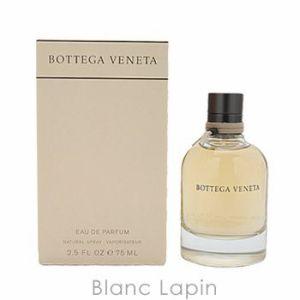 ボッテガヴェネタ Bottega Veneta ボッテガヴェネタオードパルファム EDP 75ml [250826]