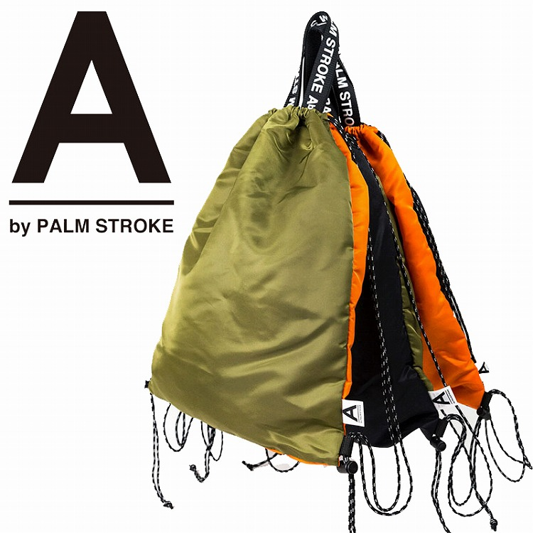 【A by PALM STROKE 正規店】A by PALM STROK パームストローク バッグ カバン ナップサック