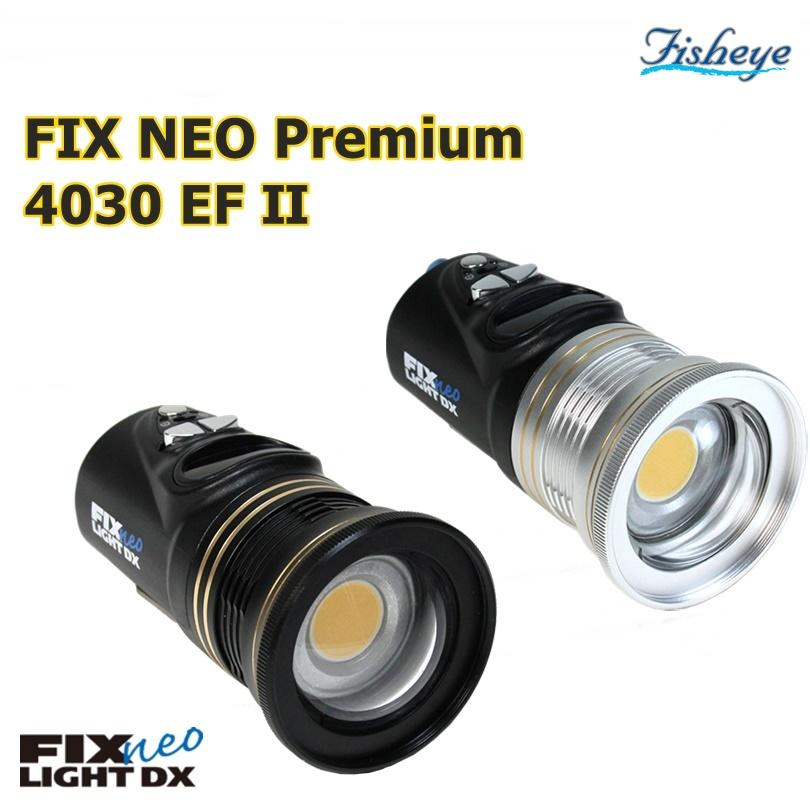 【全国送料無料!】Fisheye(フィッシュアイ) FIX NEO Premium 4030 EF II ダイビング 水中ライト ※ご注文後のキャンセルはお断りしております。
