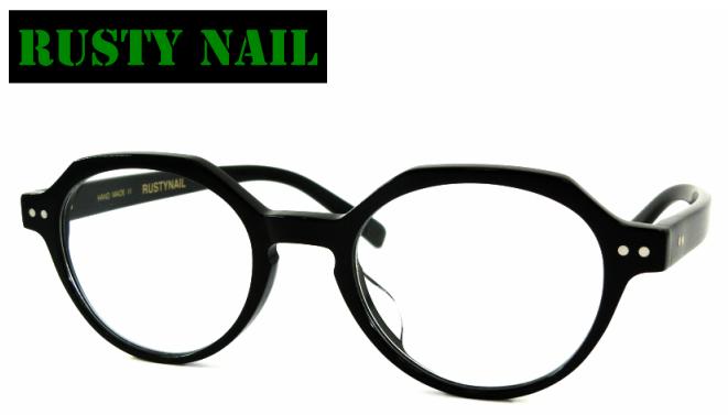 RUSTY NAIL(ラスティネイル) K-1056 カラー01 セルフレーム フルリム クラシックメガネ ウェリントン ボストン ボスリントン ブラック