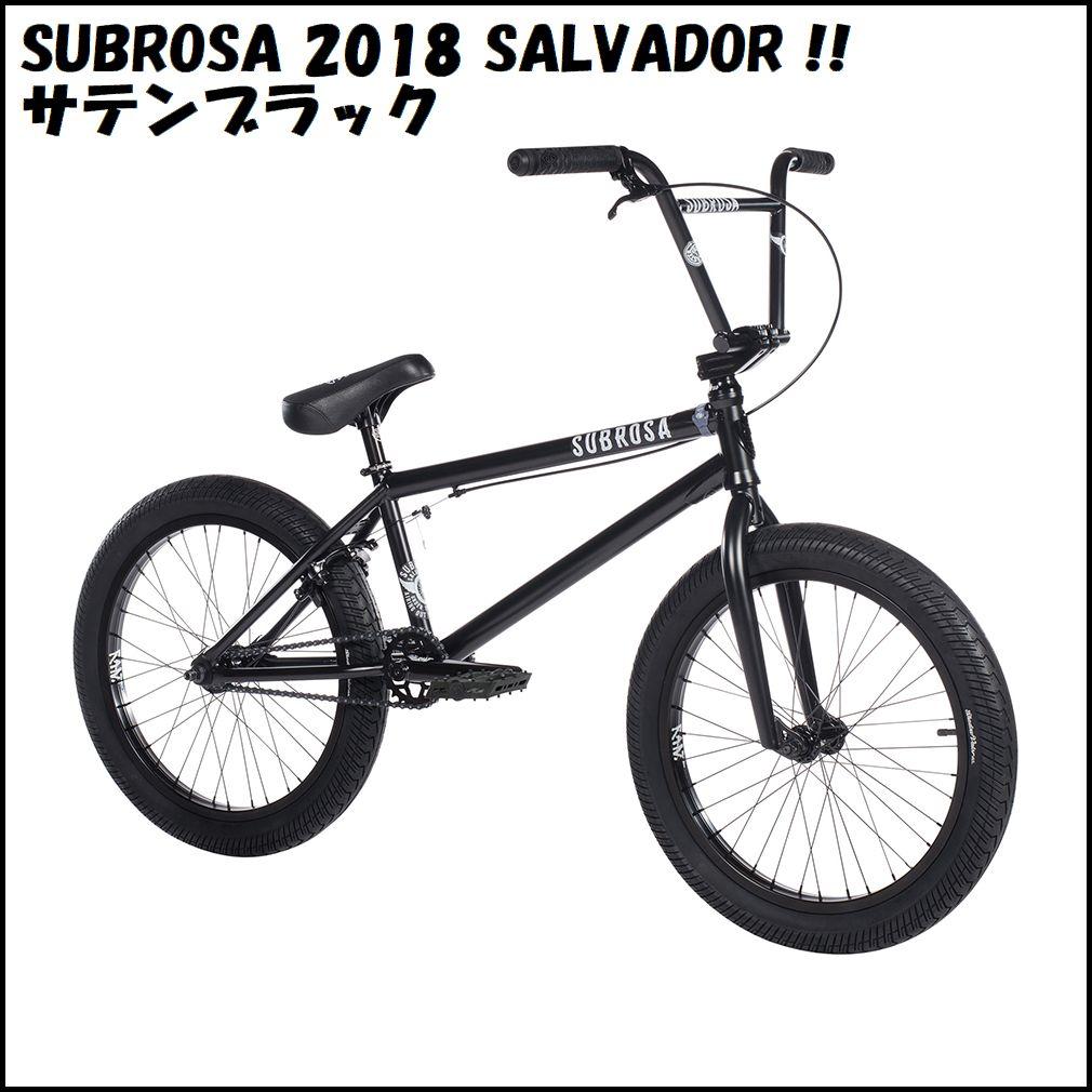 """【セール中!】 2018年モデル SUBROSA - SALVADOR 20.5""""/ Satin Black / サブローザ サルバドール BMX 完成車 ストリート 入門から中級向け"""