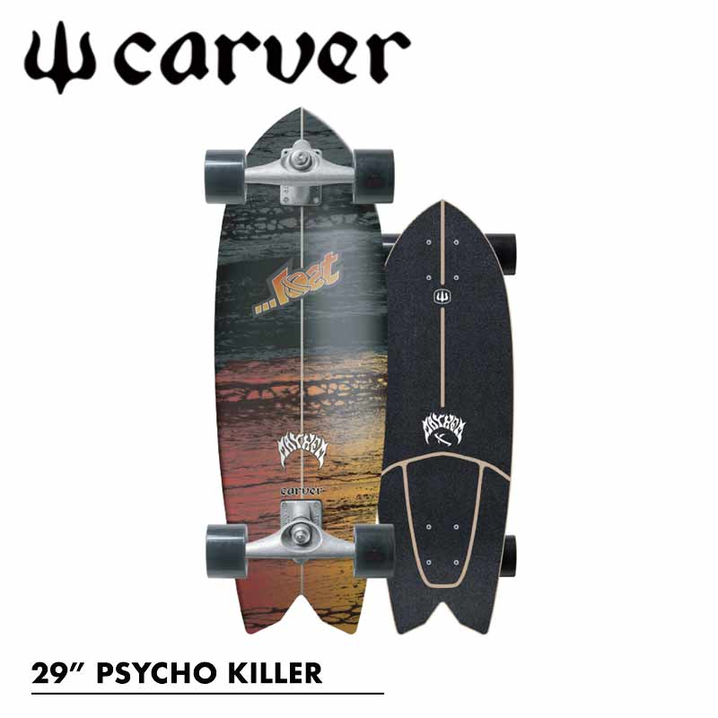 CARVER/カーバーLOST×CARVER PSYCHO KILLER 29インチ CX4トラック サーフスケート ロンスケ オフトレ MAYHEM  予約商品