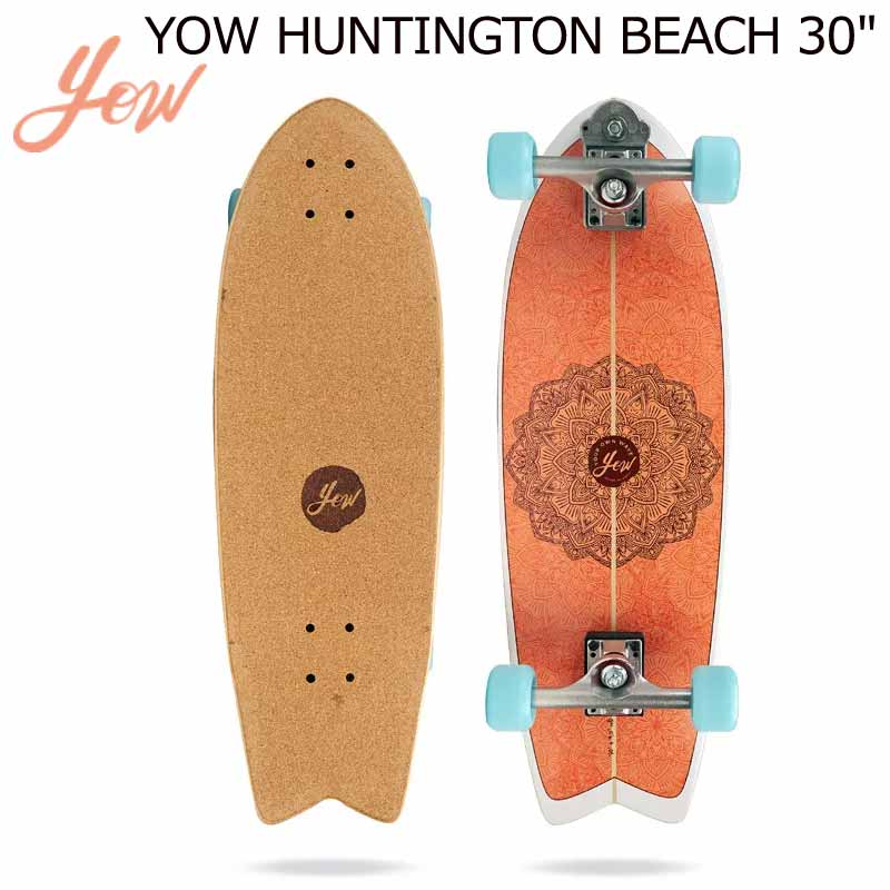 YOW/ヤウ SKATE HUNGTINTON BEACH ファンティントン サーフスケート ロングスケートボード ロングボード スケボー 取寄せ商品