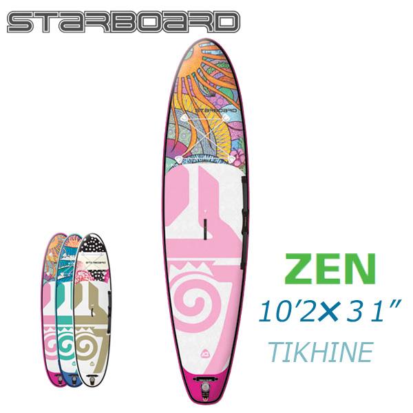 スタンドアップパドルボード スターボード ティカイネゼン 10'2 インフレータブル サップ 大人 STARBOARD TIKHINE ZEN 10'2 2018