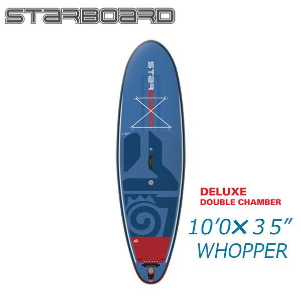 大人気 【送料無料 スターボード】2018 STARBOARD WHOPPER ワッパー DELUXE 10'0 X 35 パドルボード X 6 スターボード ワッパー デラックス SUP インフレータブル パドルボード サップ, 地球家具:01f435e7 --- canoncity.azurewebsites.net
