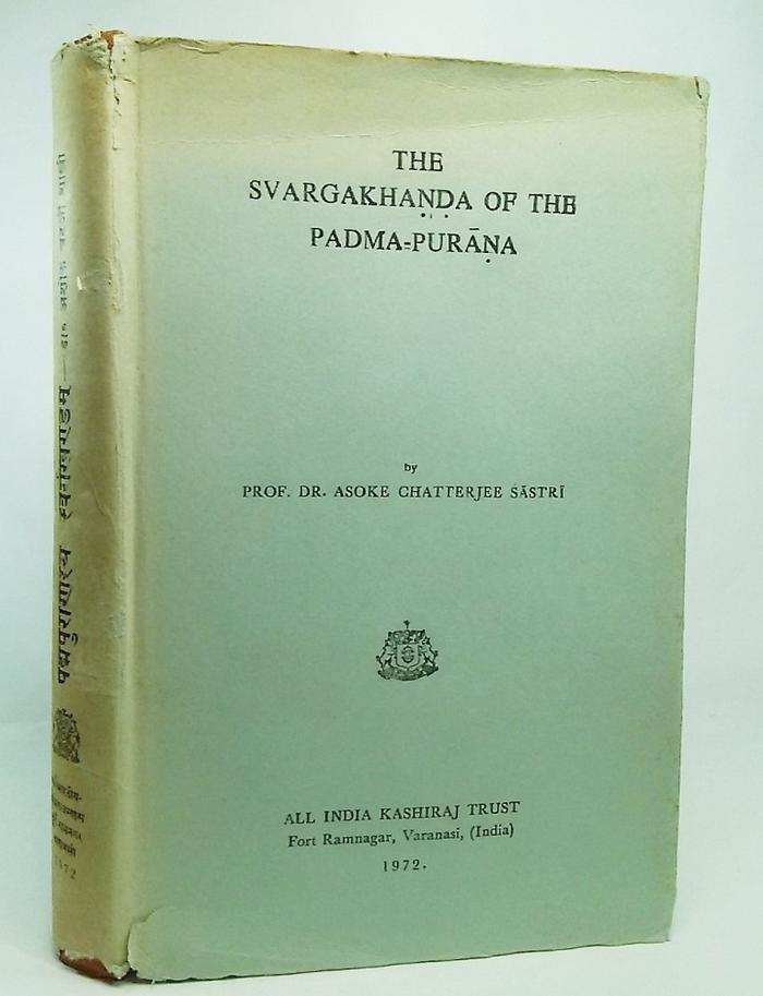 【中古】The Svargakhanda of The Padma-Purana/by Prof.Dr.Asoke Chatterjee Sastri/ALL INDIA KASHIRAJ TRUST