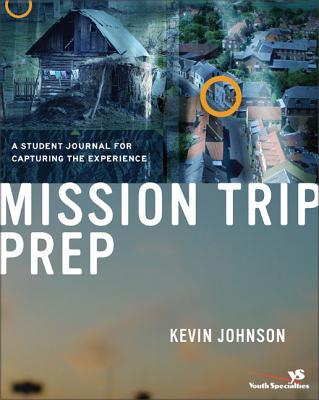 楽天ブックス mission trip prep student journal a student journal