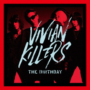 The Birthday VIVIAN KILLERS (初回限定盤 CD+Blu-ray)