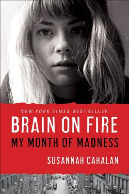 楽天ブックス brain on fire my month of madness susannah cahalan