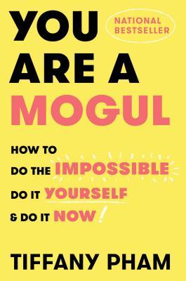 楽天ブックス you are a mogul how to do the impossible do it