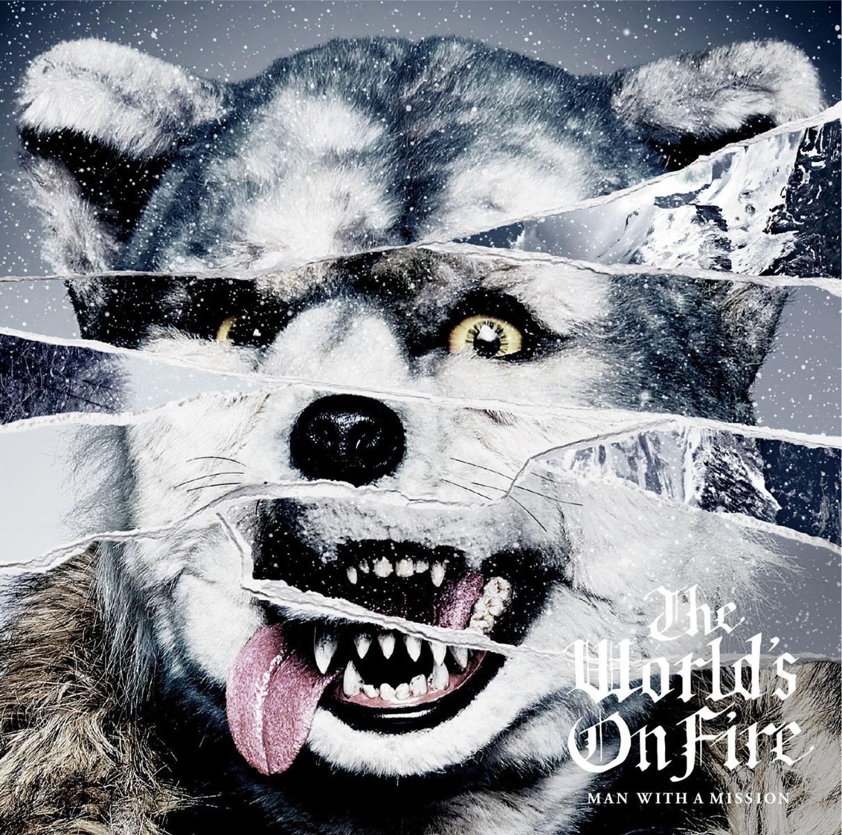 楽天ブックス The Worlds On Fire Man With A Mission