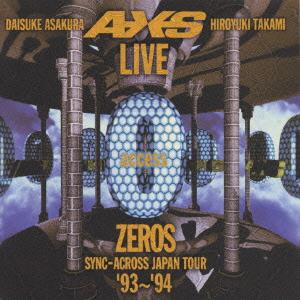 LIVE ZEROS SYNC-ACROSS JAPAN TOUR '93〜'94access